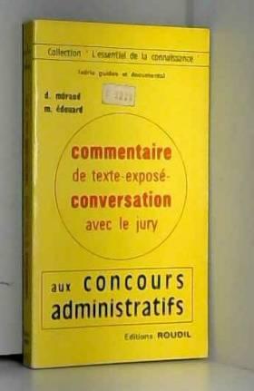D. Méraud et M. Edouard - Commentaire de texte - Exposé - Cconversation avec le jury aux concours administratifs