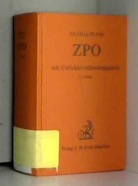Heinz Thomas - Zivilprozessordnung (ZPO). Mit Gerichtsverfassungsgesetz und den Einführungsgesetzen