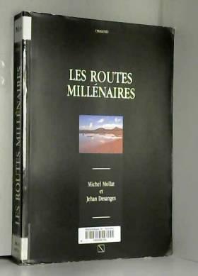 Les Routes millénaires