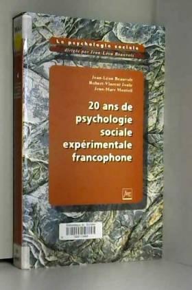 La psychologie sociale Tome...