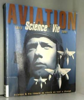 Aviation 1913-2001 Science...