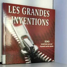 Les grandes inventions :...