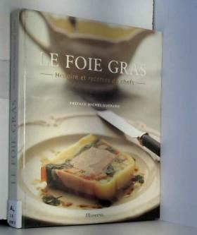 Le Foie gras : Histoire et...