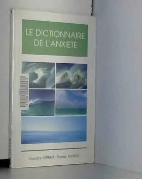 Le dictionnaire de l'anxiété