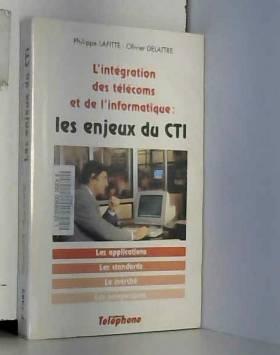 L'INTEGRATION DES TELECOMS...