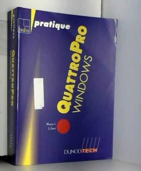 Henri Lilen - Quattro Pro Windows