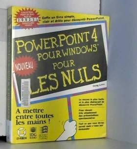 Doug Lowe - POWER POINT 4 POUR WINDOWS POUR LES NULS