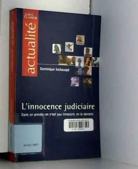 L'innocence judiciaire....