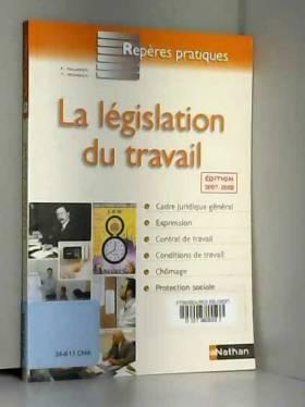 Françoise Charoux et Yvonne Jeaneau - La législation du travail