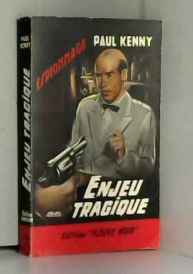 Paul Kenny - Enjeu tragique 176
