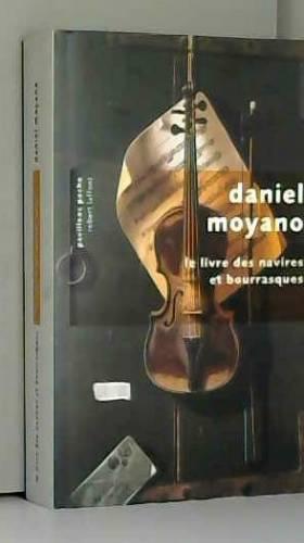 Daniel MOYANO et Eduardo JIMÉNEZ - Le Livre des navires et bourrasques