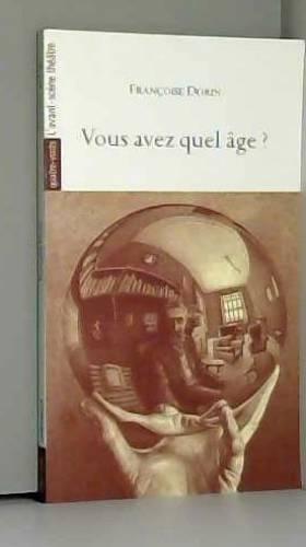 Vous avez quel âge ?