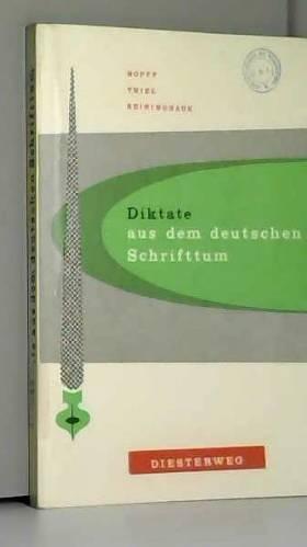 Hopff/Thiel/Reininghaus - Diktate aus dem deutschen Schrifttum