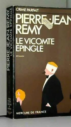 Remy P J - Le vicomte epingle