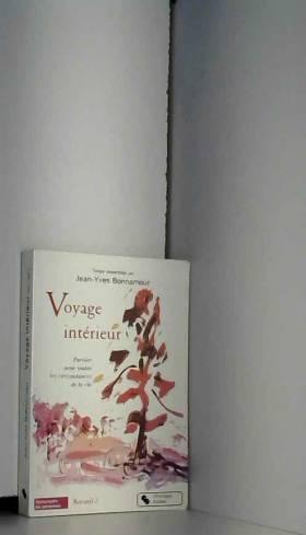 Voyage intérieur : Tome 2,...