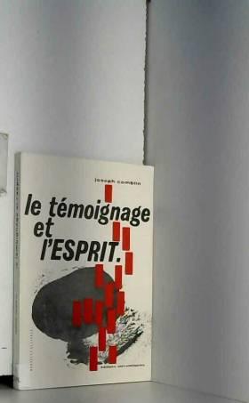 JOSEPH COMBLIN - LE TEMOIGNAGE ET L'ESPRIT