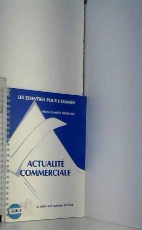 Marie-Camille Debourg, Joël Clavelin et Olivier... - Savoir-faire commerciaux