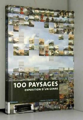 100 paysages. Exposition...