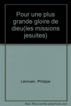 Les Missions jésuites :...