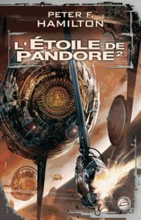 Peter F. Hamilton et Nenad Savic - L'Étoile de Pandore, tome 2 : L'Étoile de Pandore 2