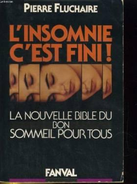 Pierre Fluchaire - L'insomnie c'est fini