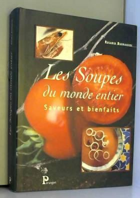 Les Soupes du monde :...