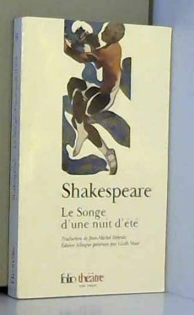 William Shakespeare - Le Songe d'une nuit d'été (édition bilingue)
