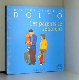 Les parents se séparent