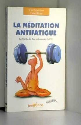 La méditation antifatigue :...