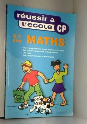 Y. Cordonnier - Réussir à l'école, maths, CP