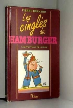 Pierre Bernard - Les cinglés du hamburger
