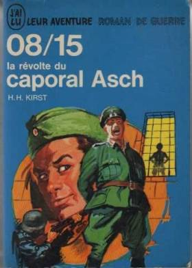 08/15 La Revolte Du Caporal...