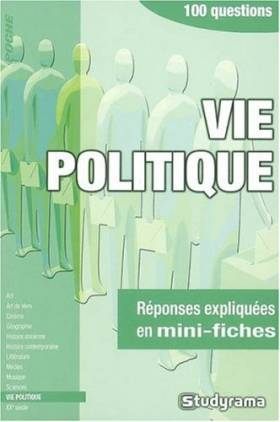 Vie politique : 100 questions
