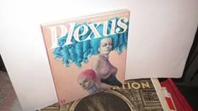 COLLECTIF - PLEXUS - N°17 / Mon corps sans complexe, Geneviève Grad / littérature érotique : sonde qui peut,...