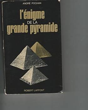 ENIGME DE LA GRANDE PYRAMIDE