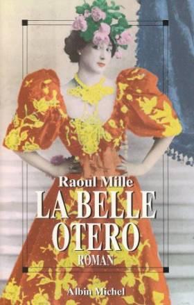 Raoul Mille - La belle Otéro