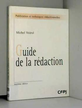 Guide de la rédaction. 7ème...