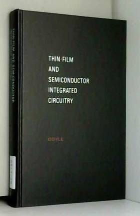 J M. Doyle - Thin-Film and Semiconductor Integrated Circuitry