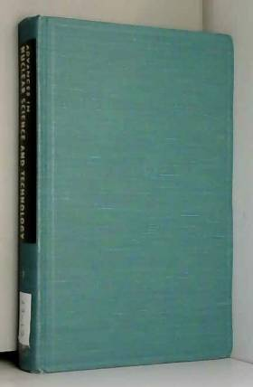 Ernest J. Henley et Jeffery Lewins - Advances in Nuclear Science and Technology: v. 7