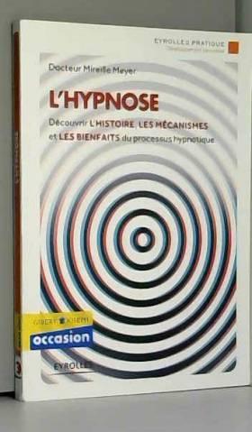 L'hypnose: Découvrir...