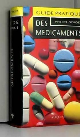 Philippe Dorosz - Guide pratique des médicaments Dorosz : Editions 1993