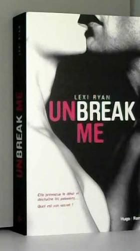 Unbreak me T01 (Français)