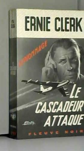 Ernie CLERK et Michel GOURDON - Le Cascadeur attaque