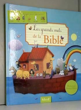 Les grands mots de la Bible