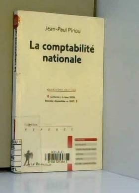 JEAN-PAUL PIRIOU - LA COMPTABILITE NATIONALE