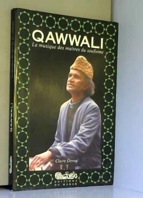 Qawwali : La musique des...