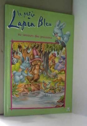 Le petit lapin bleu au...