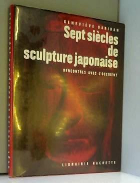 Sept siècles de sculpture...