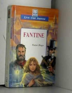 Hugo Victor - Fantine
