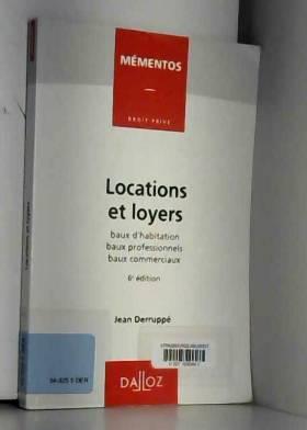 LOCATIONS ET LOYERS. Baux...